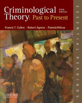 Criminological theory-9780199301119-5-Cullen, Francis T. & Agnew, Robert-Oxford University Press